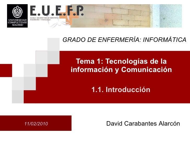 Tema 1.1. Introducción (Tecnologías de la información y comunicación)