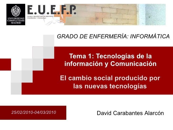 Tema 1.3.  (Tecnologías de la información y comunicación)