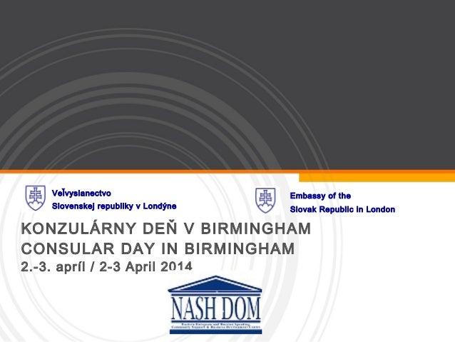 Slovak consular services in Birmingham, 2-3 April 2014
