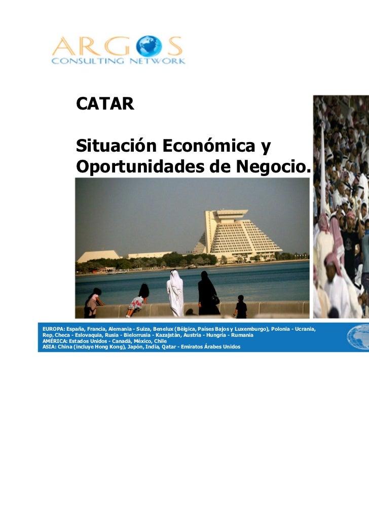 CATAR             Situación Económica y             Oportunidades de Negocio.EUROPA: España, Francia, Alemania - Suiza, Be...