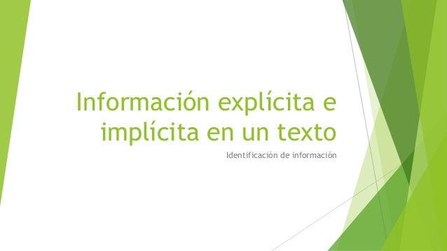 Información explícita eimplícita en un textoIdentificación de información