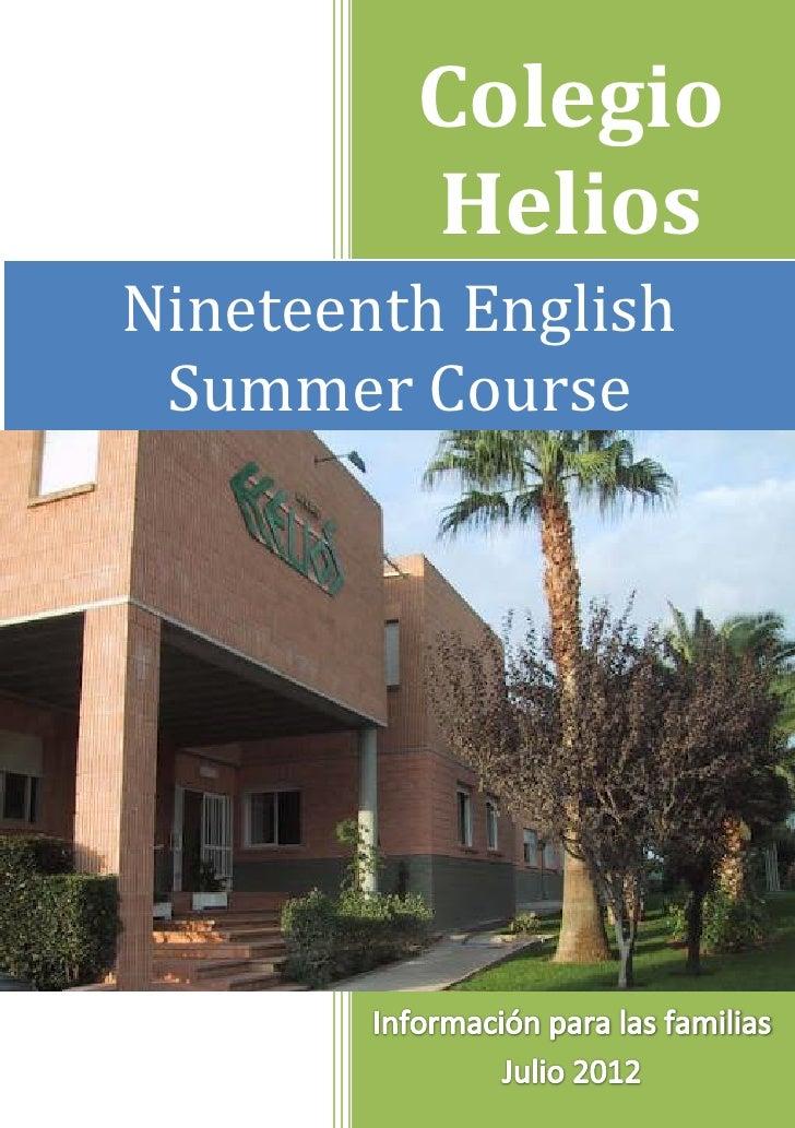 Colegio             HeliosNineteenth English Summer Course        pc        [Escriba el nombre de la compañía]        Info...