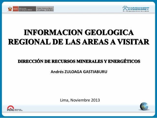 Información Geológica Regional del área a visitar.