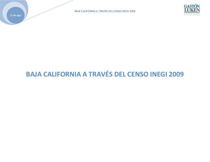 Baja California a través del Censo INEGI 2009