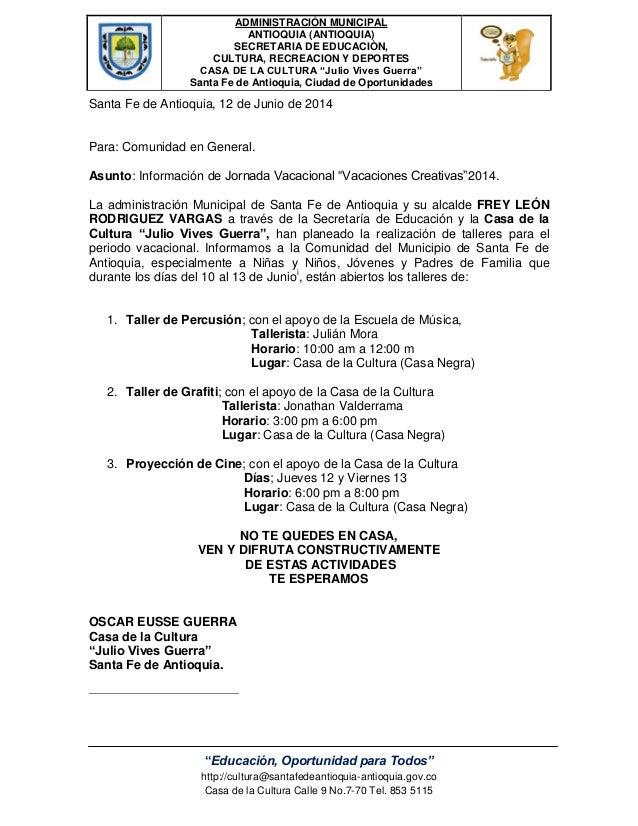 ADMINISTRACIÓN MUNICIPAL ANTIOQUIA (ANTIOQUIA) SECRETARIA DE EDUCACIÒN, CULTURA, RECREACION Y DEPORTES CASA DE LA CULTURA ...