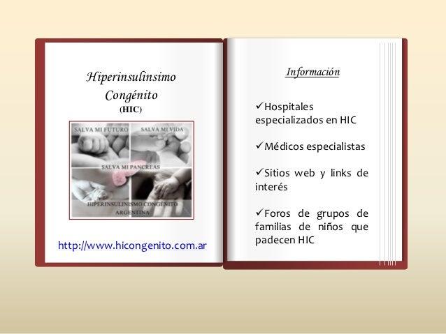 Hiperinsulinsimo                 Información        Congénito            (HIC)               Hospitales                  ...