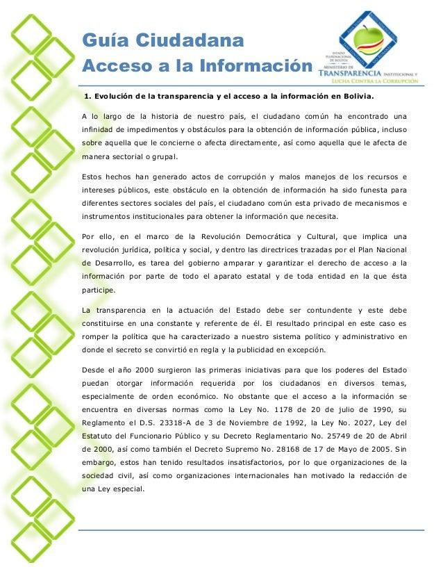 Guía CiudadanaAcceso a la Información1. Evolución de la transparencia y el acceso a la información en Bolivia.A lo largo d...