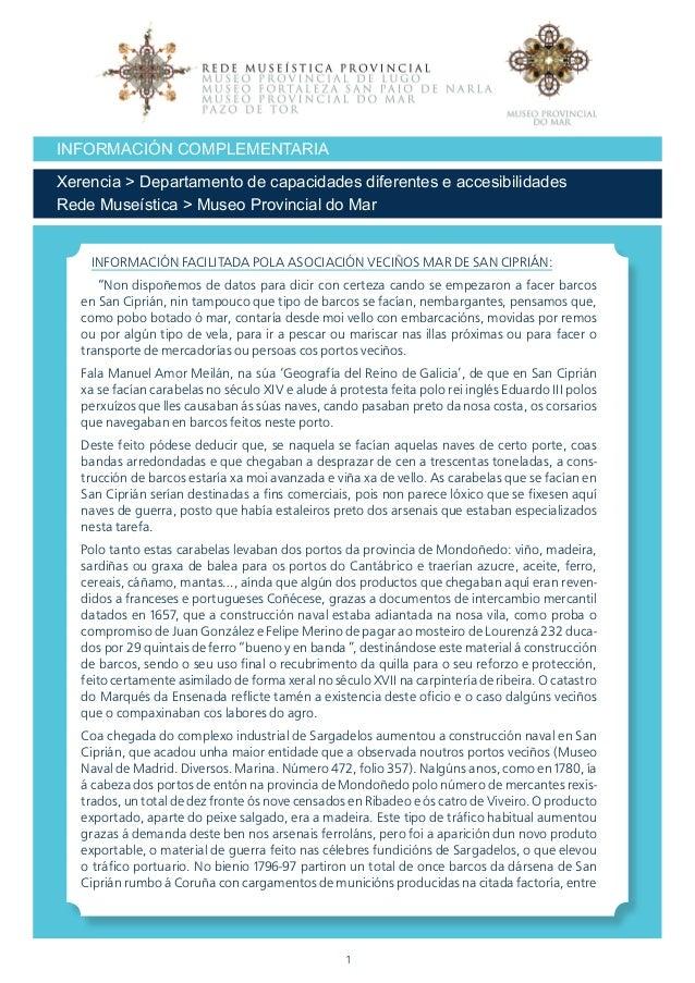 1 Rede Museística > Museo Provincial doMar Xerencia > Departamento de capacidades diferentes e accesibilidades INFORMACIÓ...