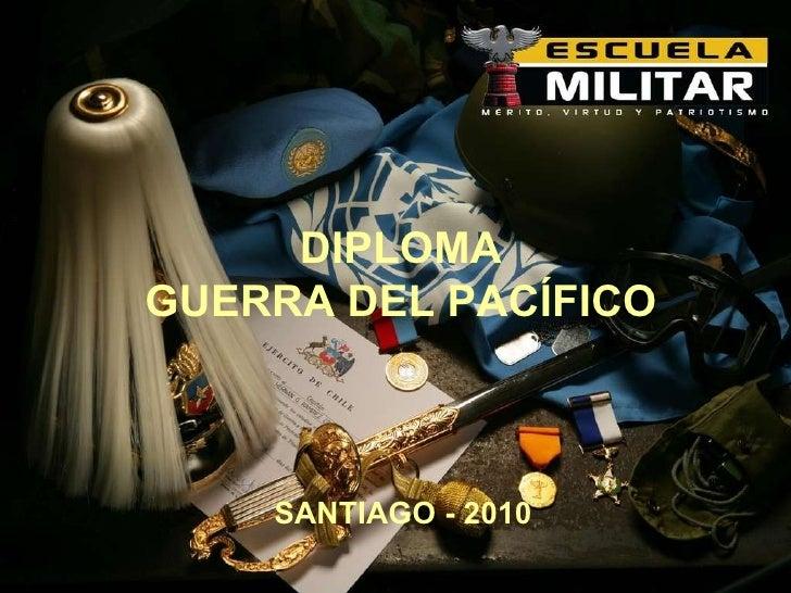 Escuela Militar DEL  LIBERTADOR  BERNARDO  O´HIGGINS DIPLOMA GUERRA DEL PACÍFICO SANTIAGO - 2010 Mérito, Virtud y Patrioti...