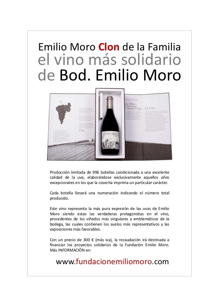 Emilio Moro Clon de la Familia.