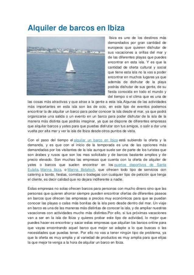Alquiler de barcos en Ibiza                                                      Ibiza es uno de los destinos más         ...