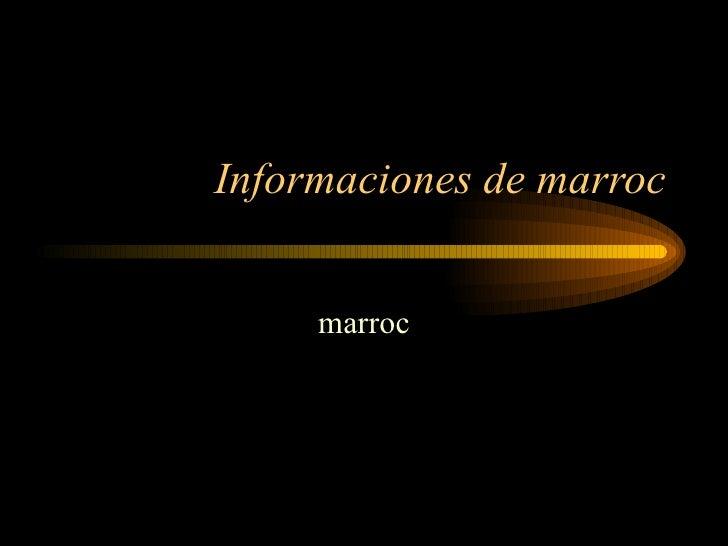 Informaciones De Marroc