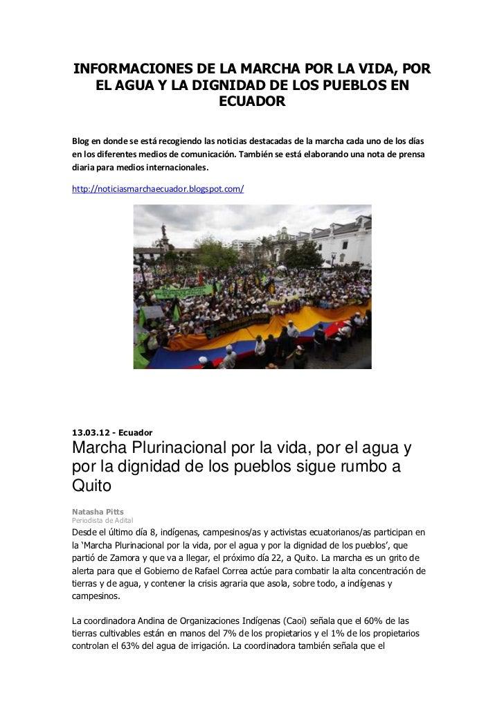 INFORMACIONES DE LA MARCHA POR LA VIDA, POR   EL AGUA Y LA DIGNIDAD DE LOS PUEBLOS EN                   ECUADORBlog en don...