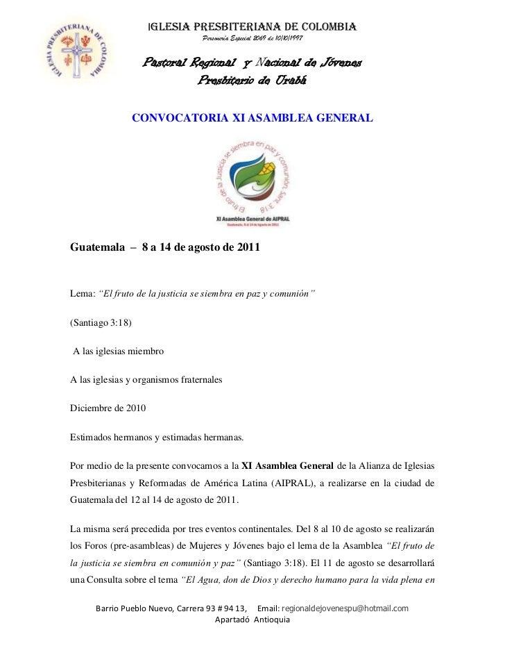 "CONVOCATORIA XI ASAMBLEA GENERAL<br />Guatemala – 8 a 14 de agosto de 2011<br />Lema: ""El fruto de la justicia se siembr..."