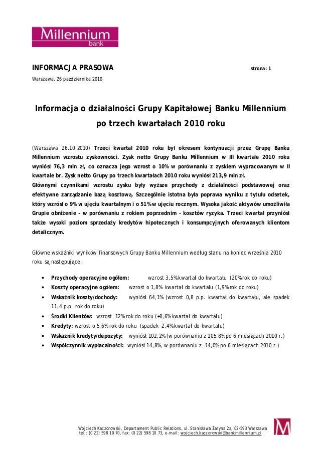 Wojciech Kaczorowski, Departament Public Relations, ul. Stanisława Żaryna 2a, 02-593 Warszawa tel.: (0 22) 598 10 70, fax:...