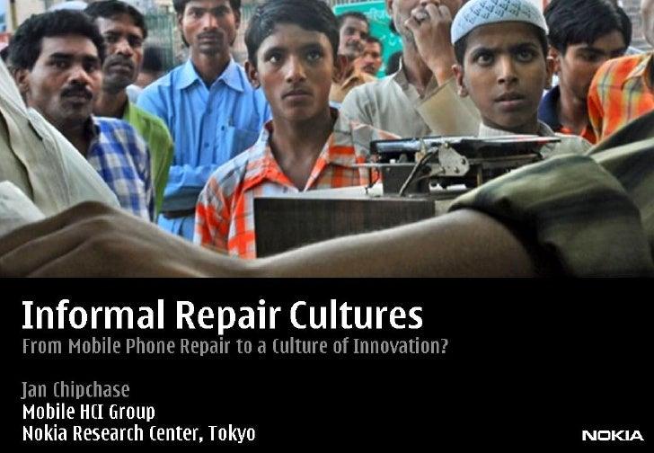 Informal Repair Cultures for Mobile Phones