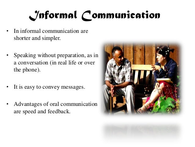an example of informal external communication would be Within a standard company, communication can take the form of internal, external, formal and informal, upward and downward, lateral and diagonal, small group and nonverbal (rawes, 2013) in this report, the pertinence of effective communication within an organization will be discussed along with the different types of communication, both verbal.