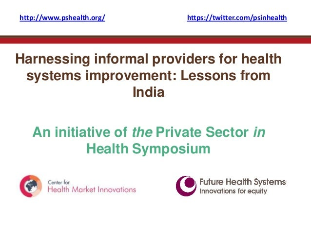 Harnessing informal providers for health systems improvement: Lessons from Indiamal providers webinar
