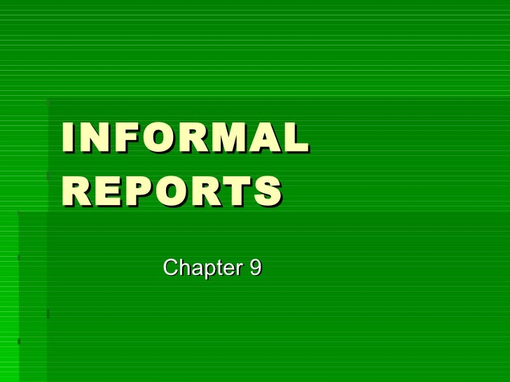 Informal reports , Guidelines for writing informal reports