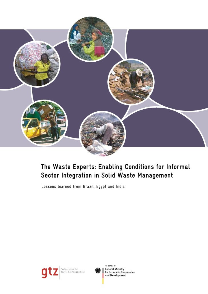 The Waste Experts: Enabling Conditions for InformalSector Integration in Solid Waste ManagementLessons learned from Brazil...