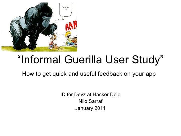 Informal Guerilla User Study