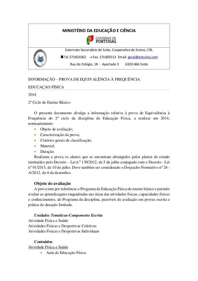 MINISTÉRIO DA EDUCAÇÃO E CIÊNCIA Externato Secundário do Soito, Cooperativa de Ensino, CRL Tel 271601062 Fax 271605513 E...
