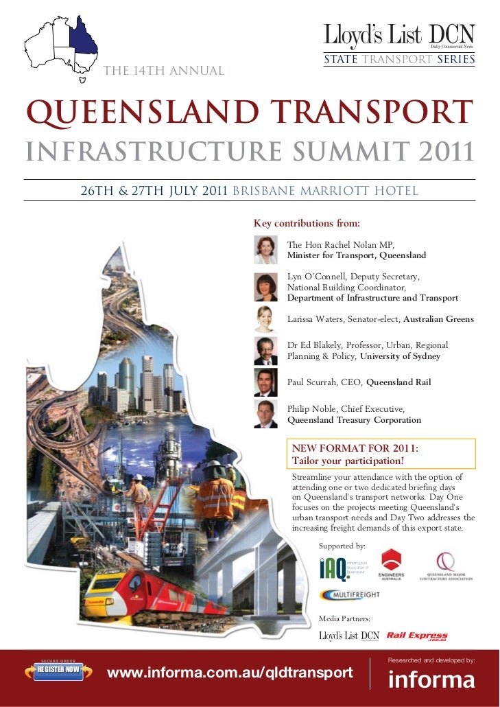State Transport Series                 The 14th AnnualQUEENSLAND TRANSPORTInfrastructure Summit 2011               26th & ...