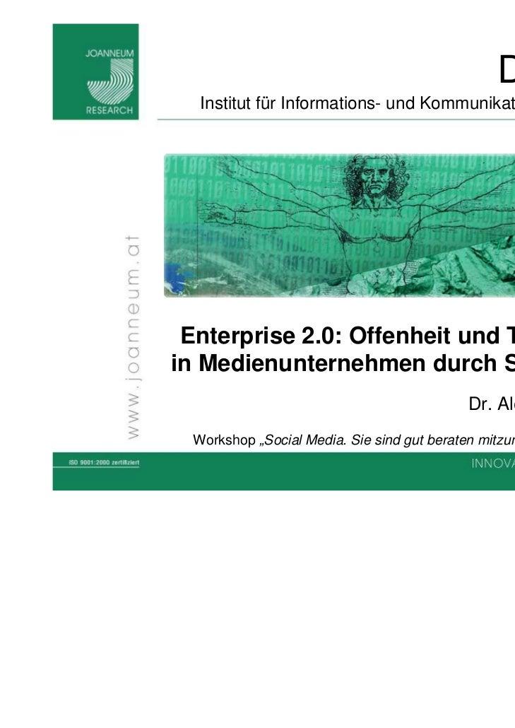 Enterprise 2.0: Offenheit und Transparenz in Medienunternehmen durch Social Media