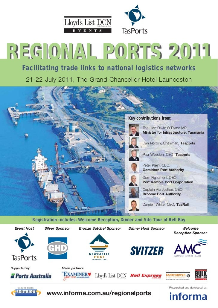 REGIONAL PORTS 2011       Facilitating trade links to national logistics networks          21-22 July 2011, The Grand Chan...