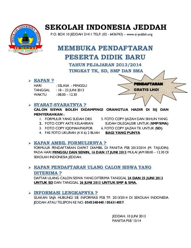 SEKOLAH INDONESIA JEDDAH P.O. BOX 10 JEDDAH 21411 TELP. (02 - 6436743) – www.si-jeddah.org  MEMBUKA PENDAFTARAN PESERTA DI...