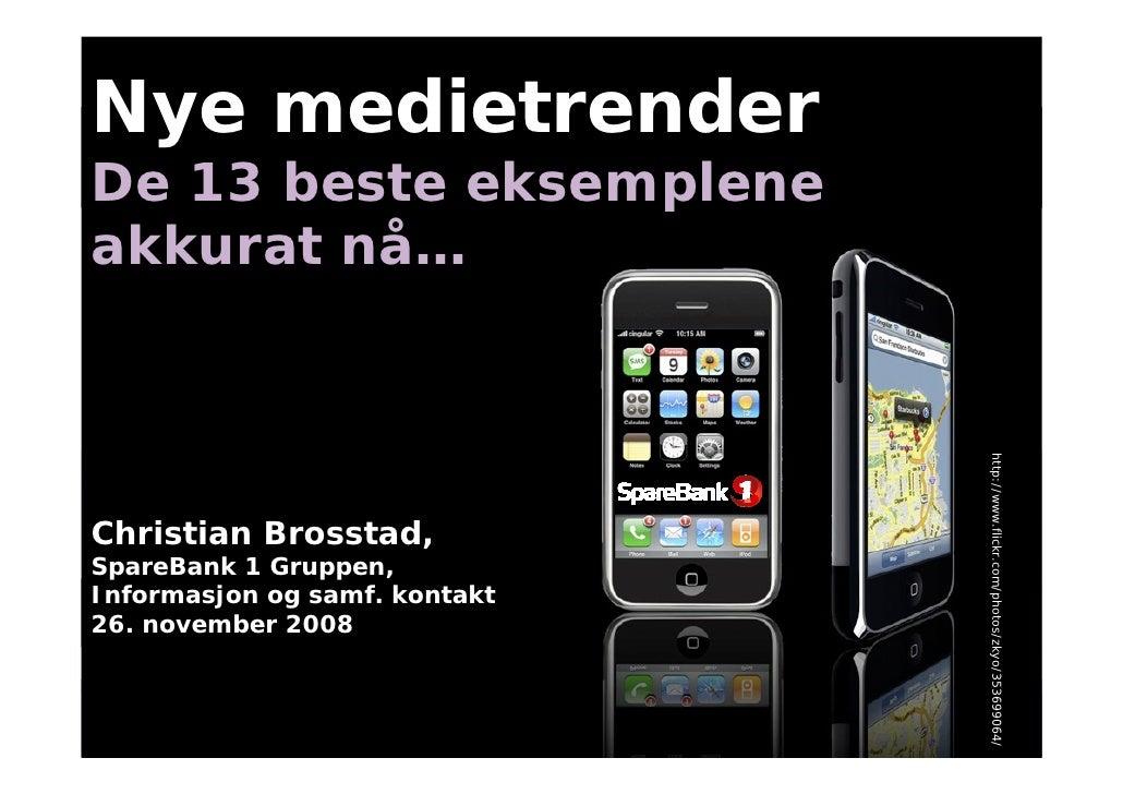 De 13 beste eksemplene innenfor sosiale medier akkurat nå - Christian Brosstad