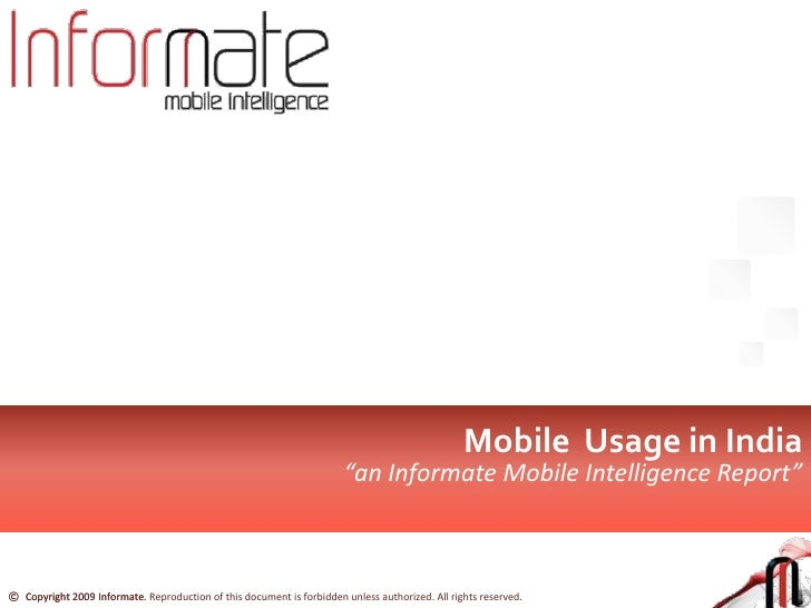 """Mobile  Usage in India <br />""""an Informate Mobile Intelligence Report""""<br />"""