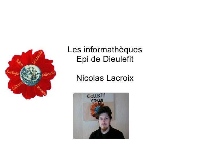 Les informathèques  Epi de Dieulefit  Nicolas Lacroix