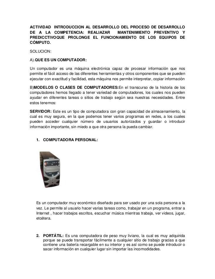ACTIVIDAD  INTRODUCCION AL DESARROLLO DEL PROCESO DE DESARROLLO DE A LA COMPETENCIA: REALIAZAR  MANTENIMIENTO PREVENTIVO Y...