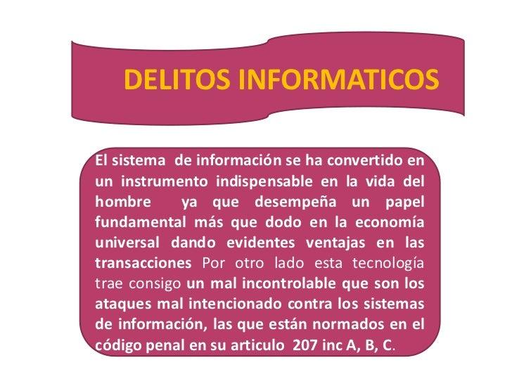 DELITOS INFORMATICOS<br />El sistema  de información se ha convertido en un instrumento indispensable en la vida del hombr...