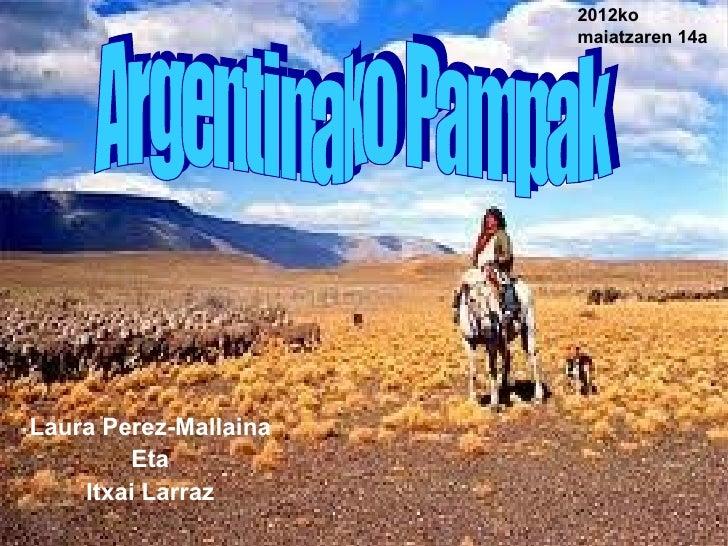 2012ko                       maiatzaren 14aLaura Perez-Mallaina         Eta    Itxai Larraz                               ...