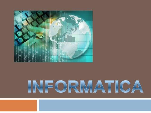 Conjunto de conocimientos científicos ytécnicas que hacen posible el tratamientoautomático de la información por medio deo...