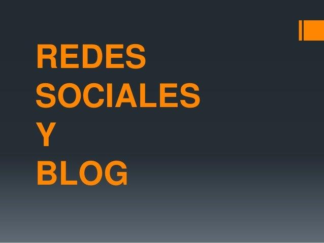REDES SOCIALES Y BLOG