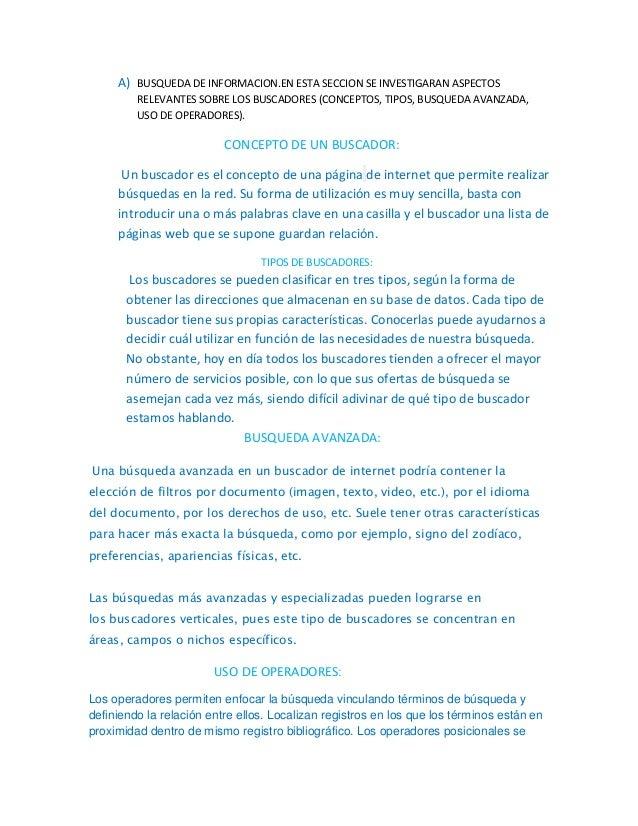 A) BUSQUEDA DE INFORMACION.EN ESTA SECCION SE INVESTIGARAN ASPECTOS  RELEVANTES SOBRE LOS BUSCADORES (CONCEPTOS, TIPOS, BU...