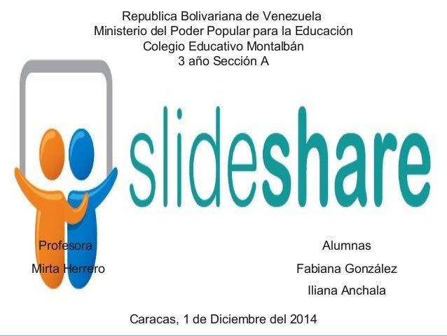Ministerio del Poder Popular para la Educación  Profesora  Mirta Herrero  Alumnas  Republica Bolivariana de Venezuela  Col...