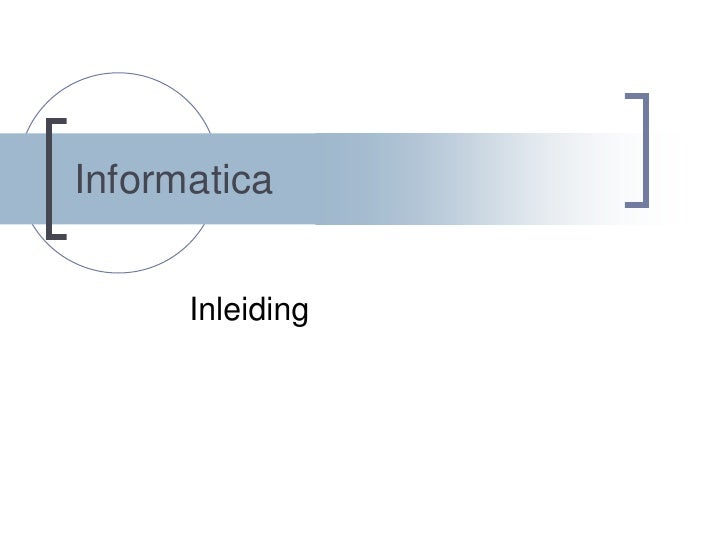 Informatica   inleiding