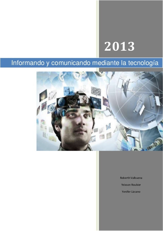 Informando y comunicando mediante la tecnología