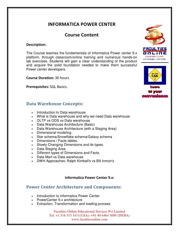 INFORMATICA POWER CENTER                         Course ContentDescription:The Course teaches the fundamentals of Informat...