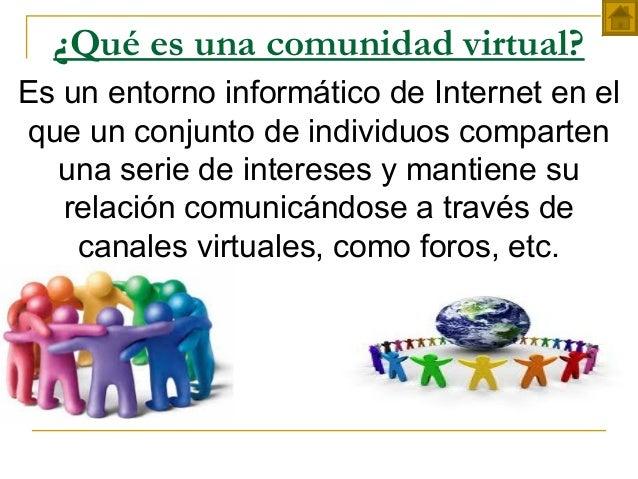 Comunidades virtuales y ejemplos for Que es una pagina virtual