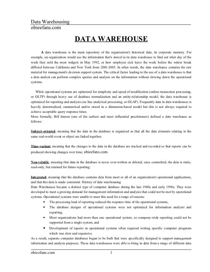Data Warehousingobieefans.com                               DATA WAREHOUSE       A data warehouse is the main repository o...
