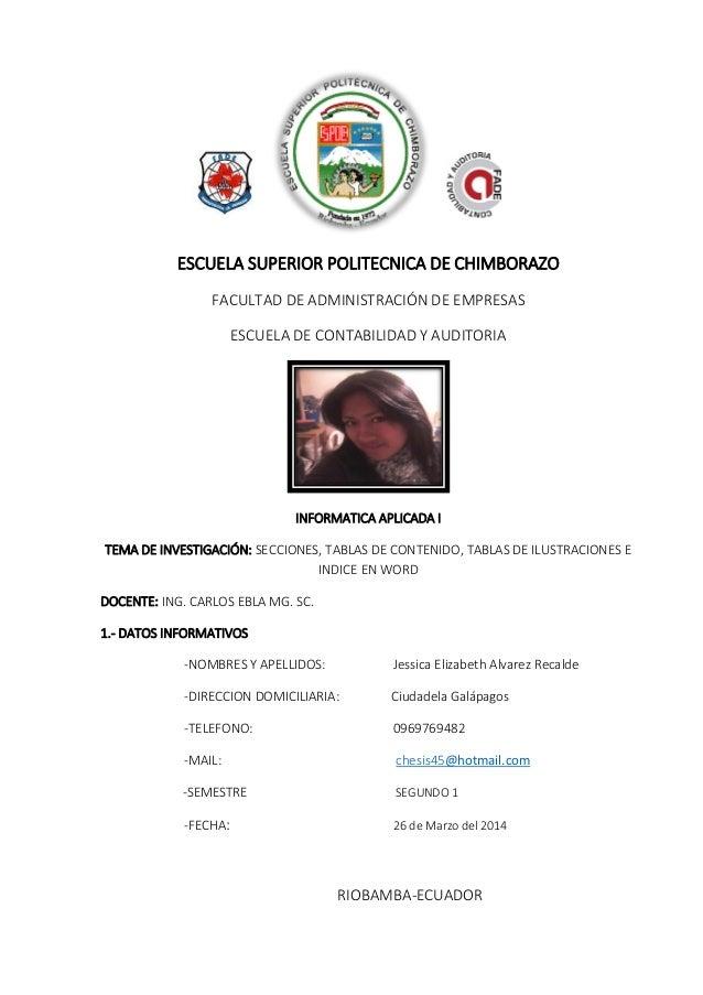 ESCUELA SUPERIOR POLITECNICA DE CHIMBORAZO FACULTAD DE ADMINISTRACIÓN DE EMPRESAS ESCUELA DE CONTABILIDAD Y AUDITORIA INFO...