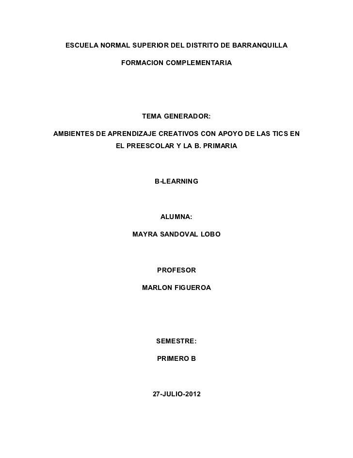 ESCUELA NORMAL SUPERIOR DEL DISTRITO DE BARRANQUILLA                FORMACION COMPLEMENTARIA                     TEMA GENE...