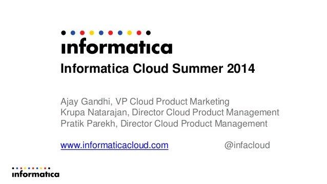 Informatica Cloud Summer 2014 Presentation