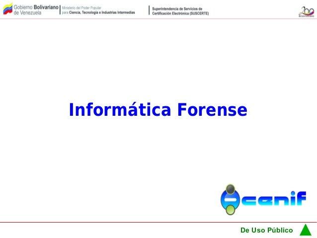 De Uso PúblicoInformática Forense