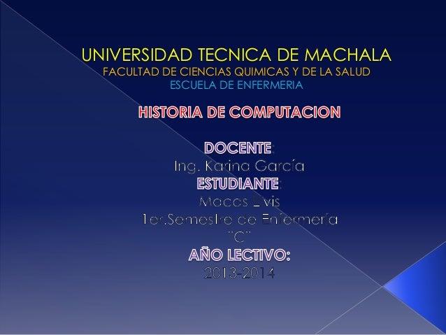 UNIVERSIDAD TECNICA DE MACHALA FACULTAD DE CIENCIAS QUIMICAS Y DE LA SALUD ESCUELA DE ENFERMERIA